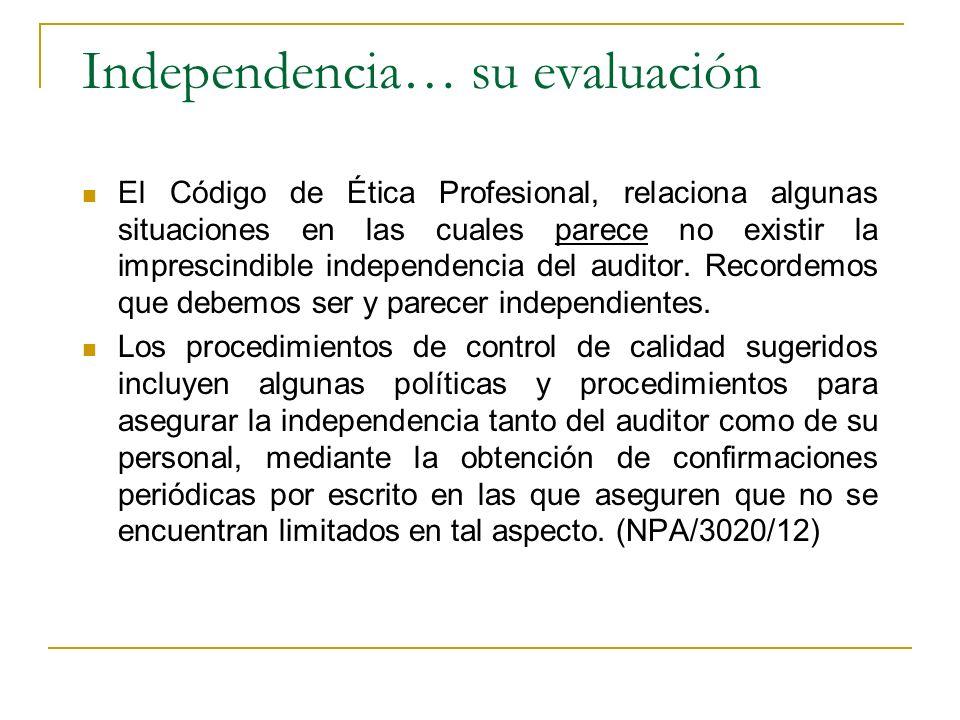 Independencia… su evaluación