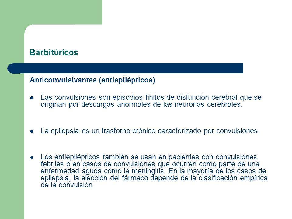 Barbitúricos Anticonvulsivantes (antiepilépticos)