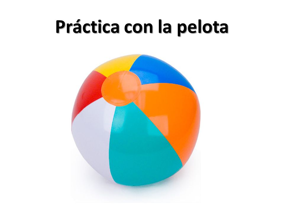 Práctica con la pelota