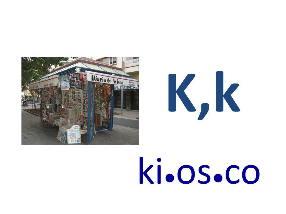 K,k ki●os●co