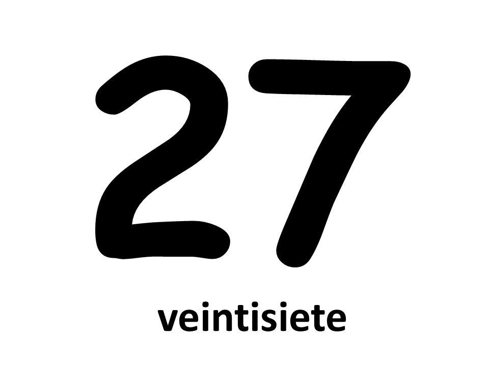 27 veintisiete