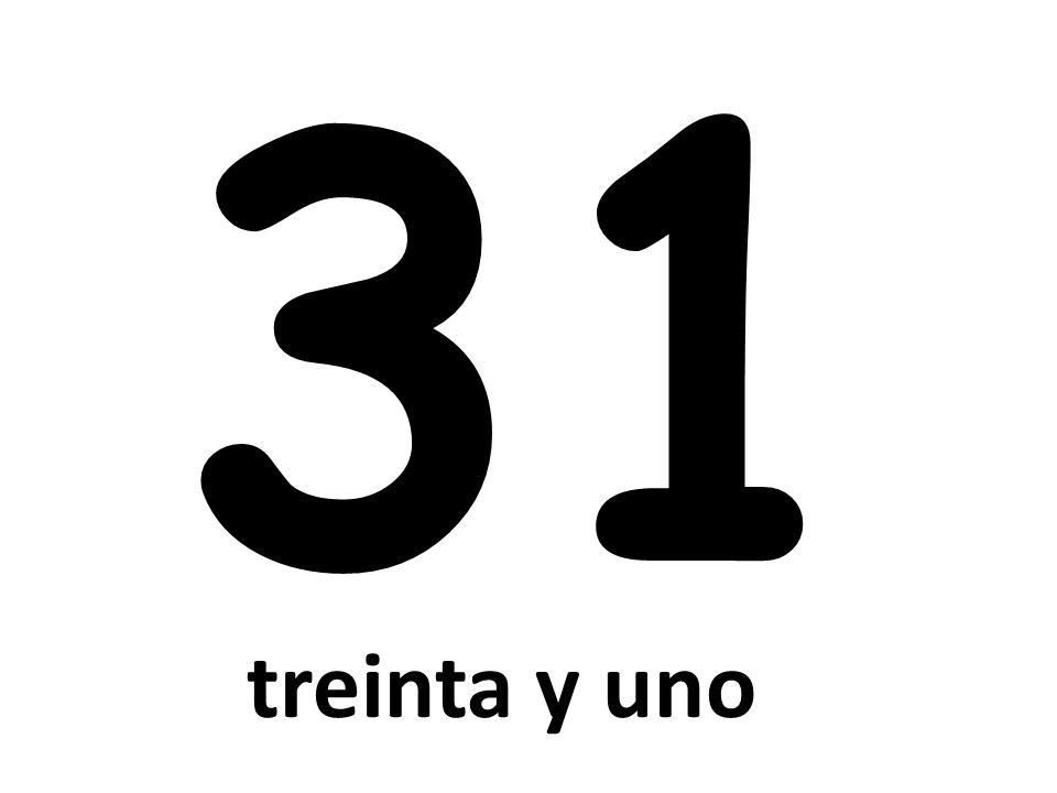 31 treinta y uno