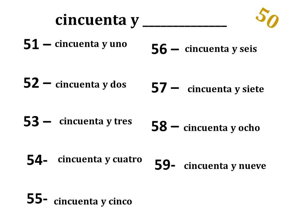 cincuenta y ______________