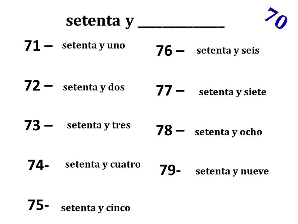 setenta y ______________