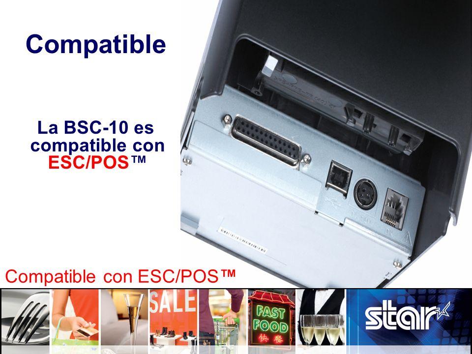 La BSC-10 es compatible con ESC/POS™