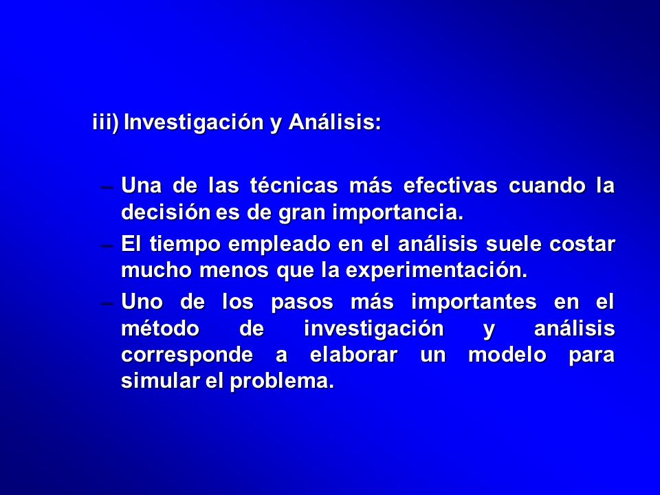 iii) Investigación y Análisis: