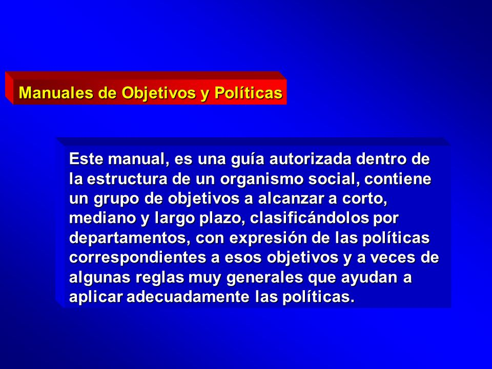 Manuales de Objetivos y Políticas