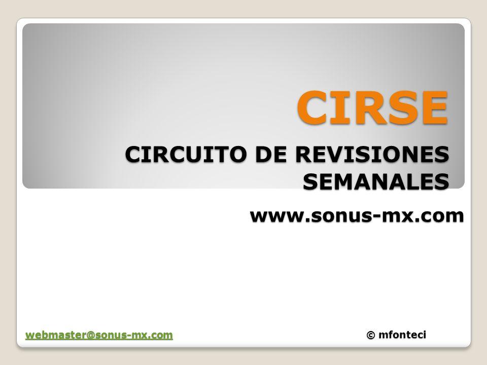CIRSE CIRCUITO DE REVISIONES SEMANALES