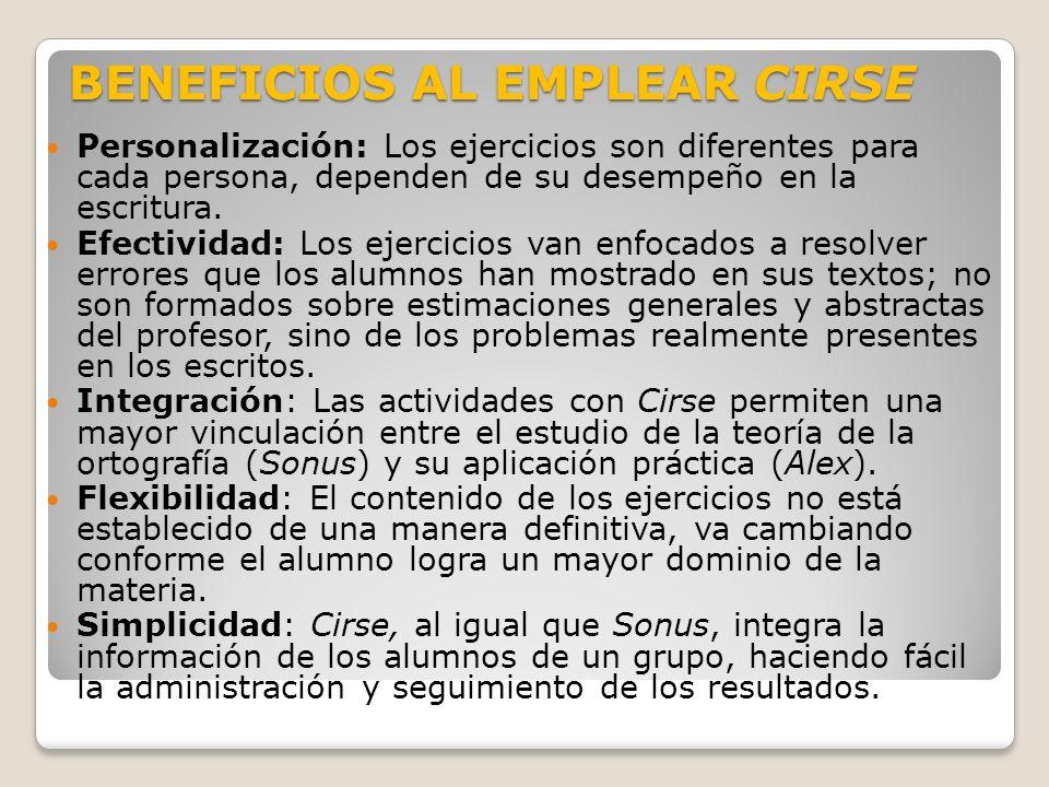 BENEFICIOS AL EMPLEAR CIRSE