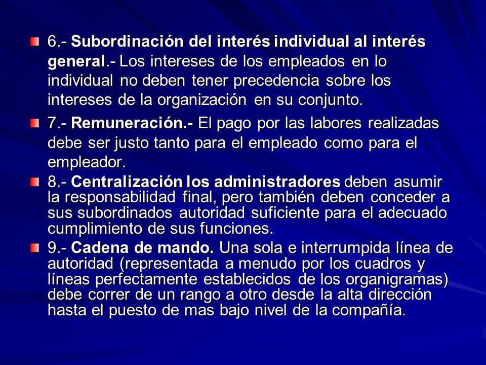 6. - Subordinación del interés individual al interés general