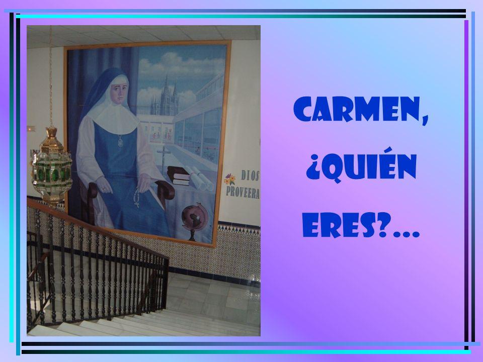 CARMEN, ¿quién eres ...