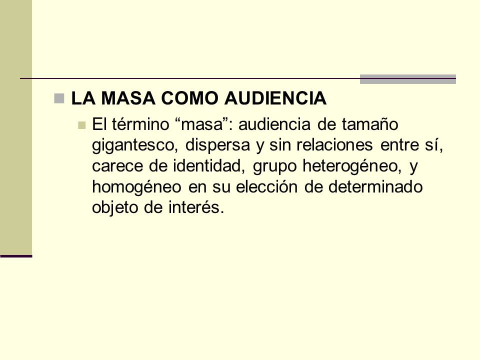 LA MASA COMO AUDIENCIA