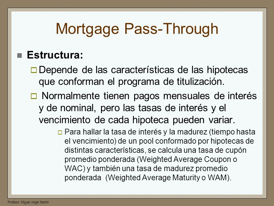 Mortgage Pass-Through
