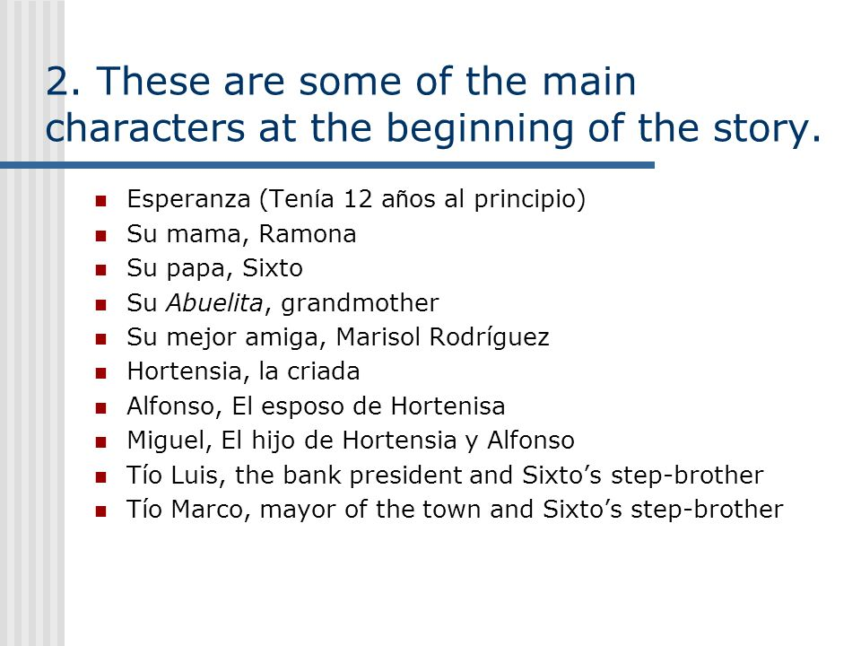 2. These are some of the main characters at the beginning of the story.