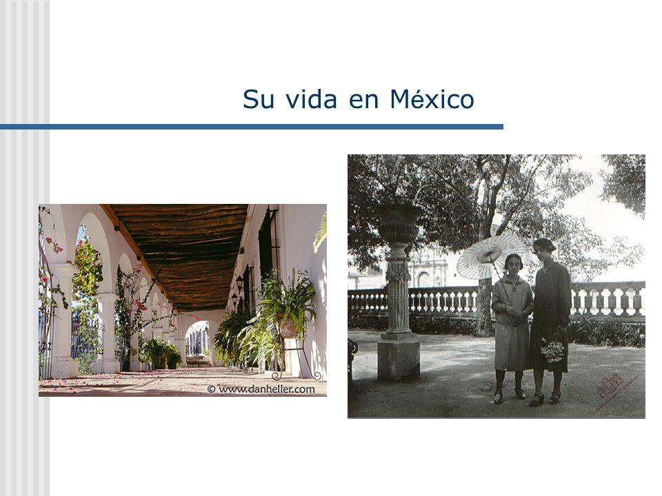 Su vida en México