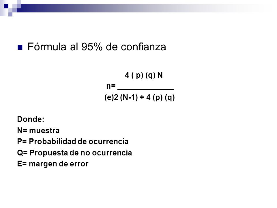 Fórmula al 95% de confianza