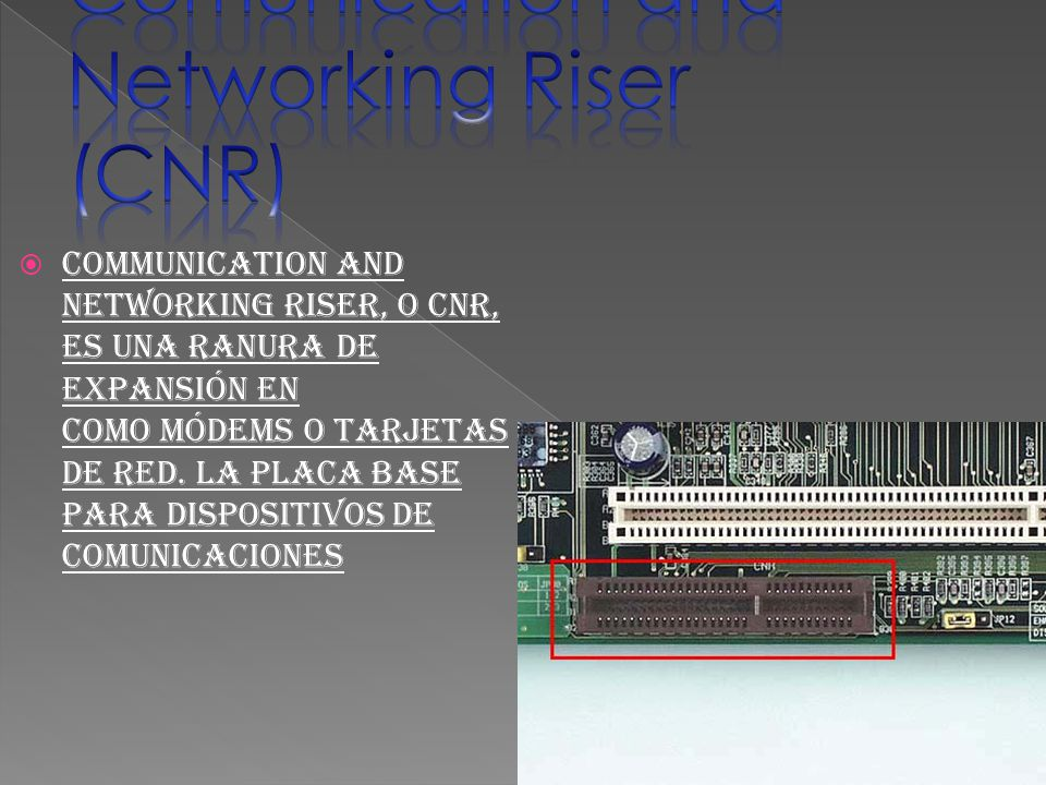 Comunication and Networking Riser (CNR)