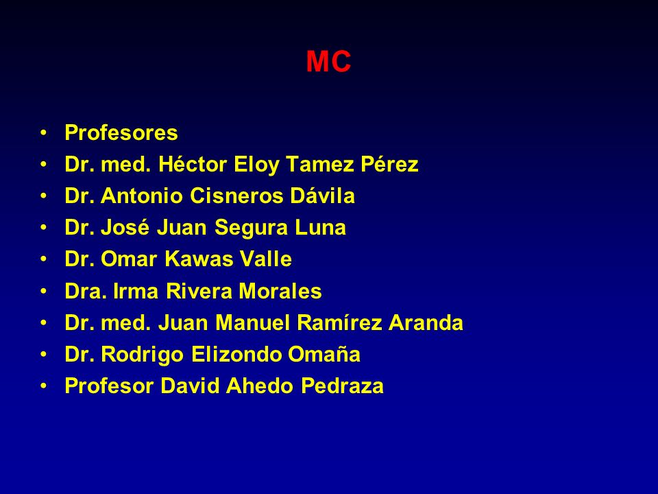 MC Profesores Dr. med. Héctor Eloy Tamez Pérez