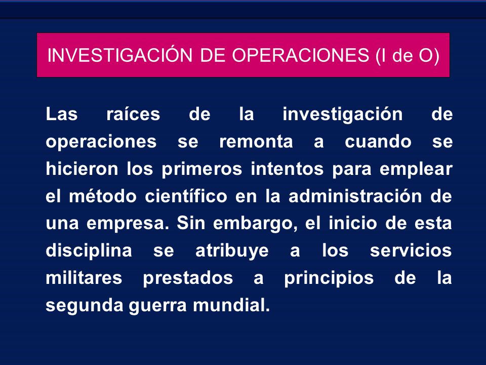 INVESTIGACIÓN DE OPERACIONES (I de O)