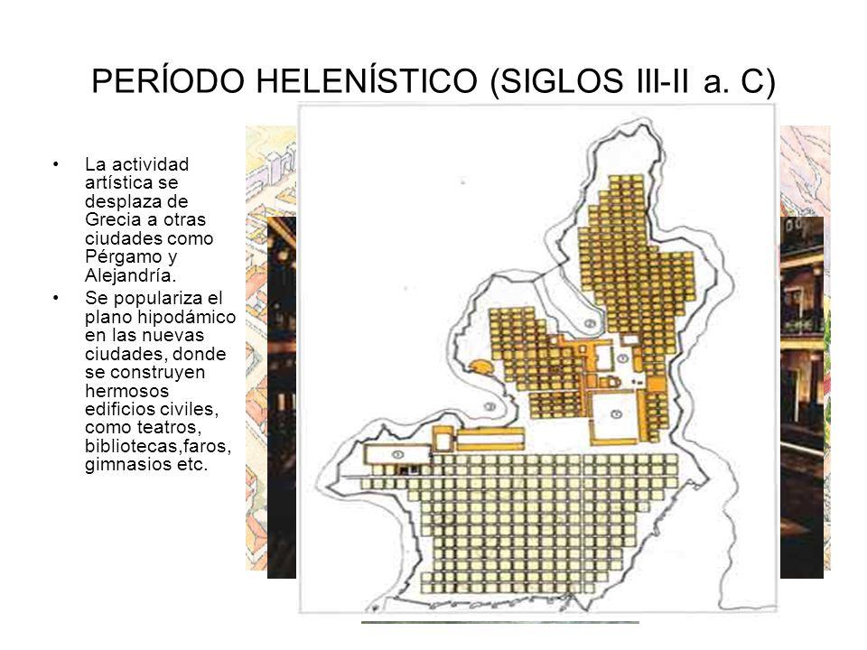PERÍODO HELENÍSTICO (SIGLOS III-II a. C)