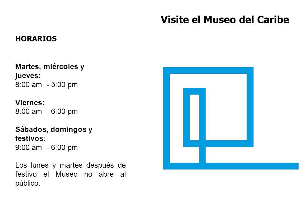 Visite el Museo del Caribe