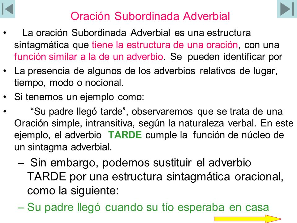 Oración Subordinada Adverbial