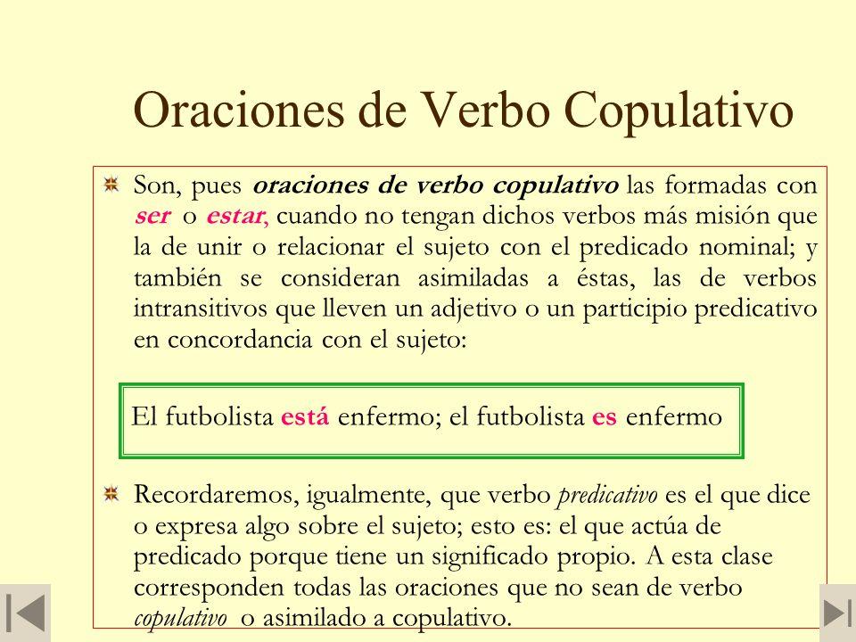 Oraciones de Verbo Copulativo