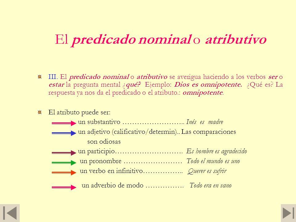 El predicado nominal o atributivo