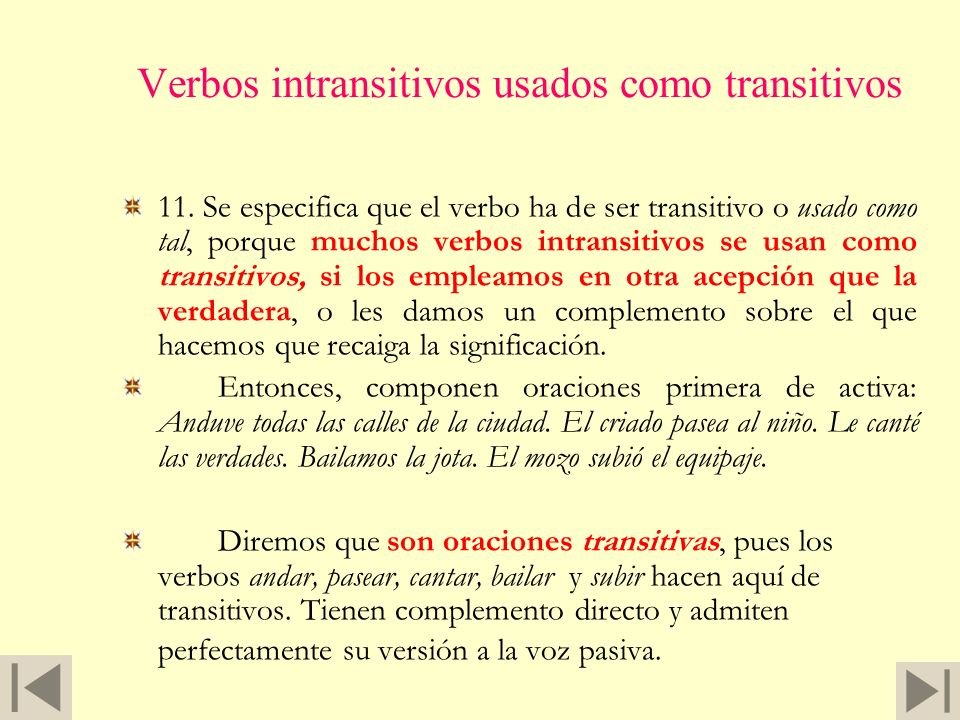 Verbos intransitivos usados como transitivos
