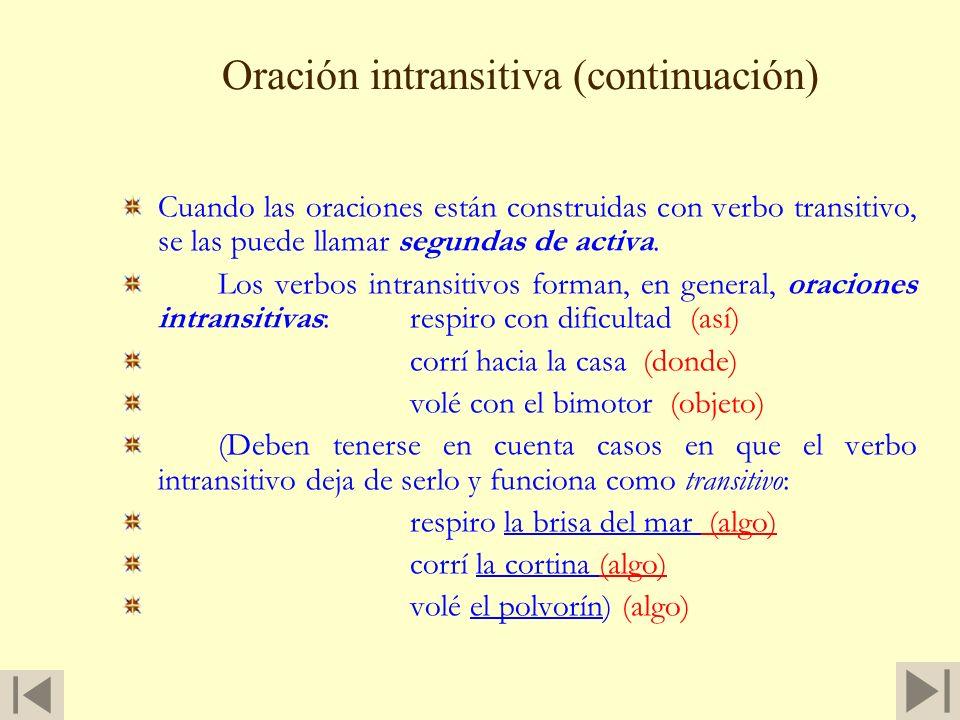 Oración intransitiva (continuación)