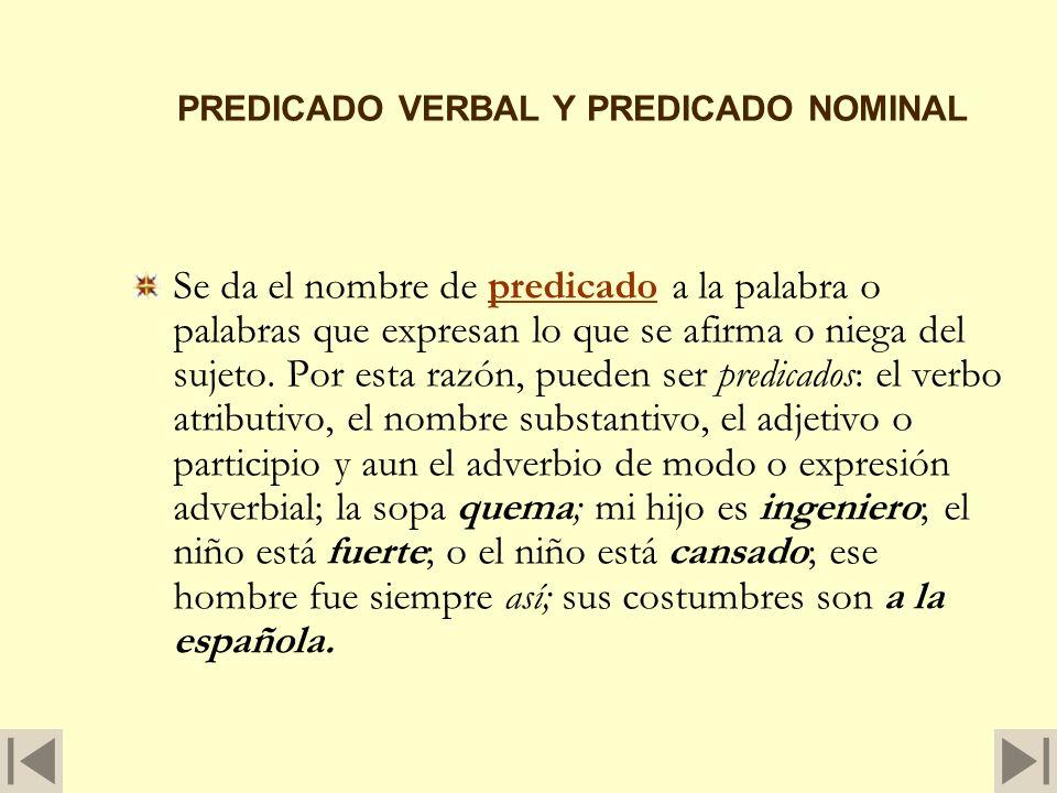 PREDICADO VERBAL Y PREDICADO NOMINAL