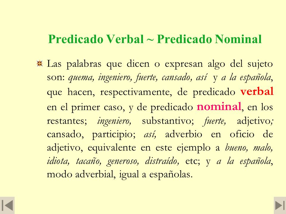 Predicado Verbal ~ Predicado Nominal