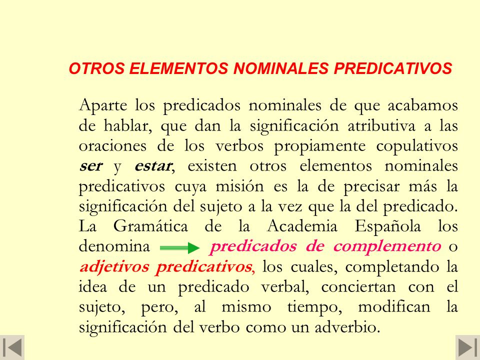 OTROS ELEMENTOS NOMINALES PREDICATIVOS