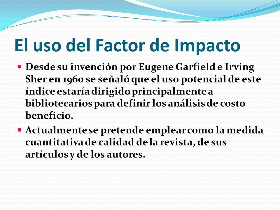 El uso del Factor de Impacto