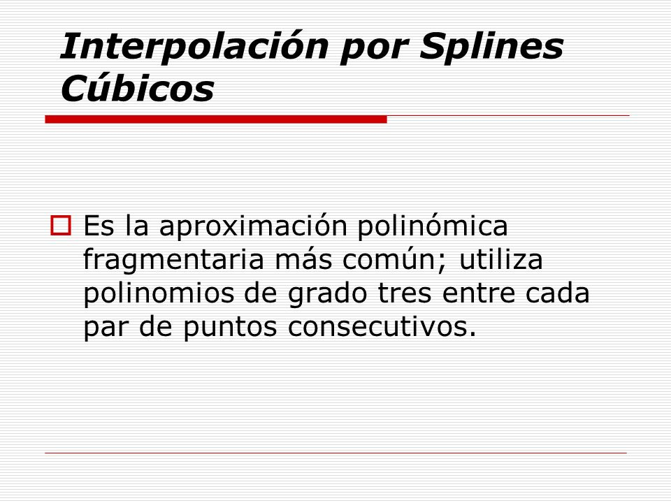 Interpolación por Splines Cúbicos
