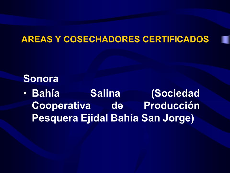 AREAS Y COSECHADORES CERTIFICADOS