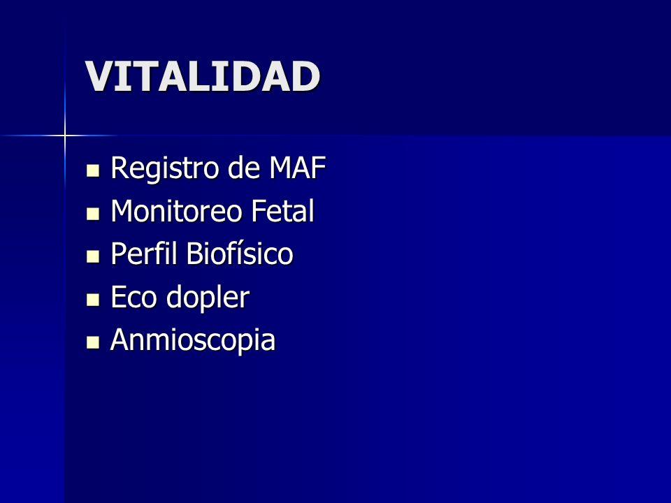 VITALIDAD Registro de MAF Monitoreo Fetal Perfil Biofísico Eco dopler