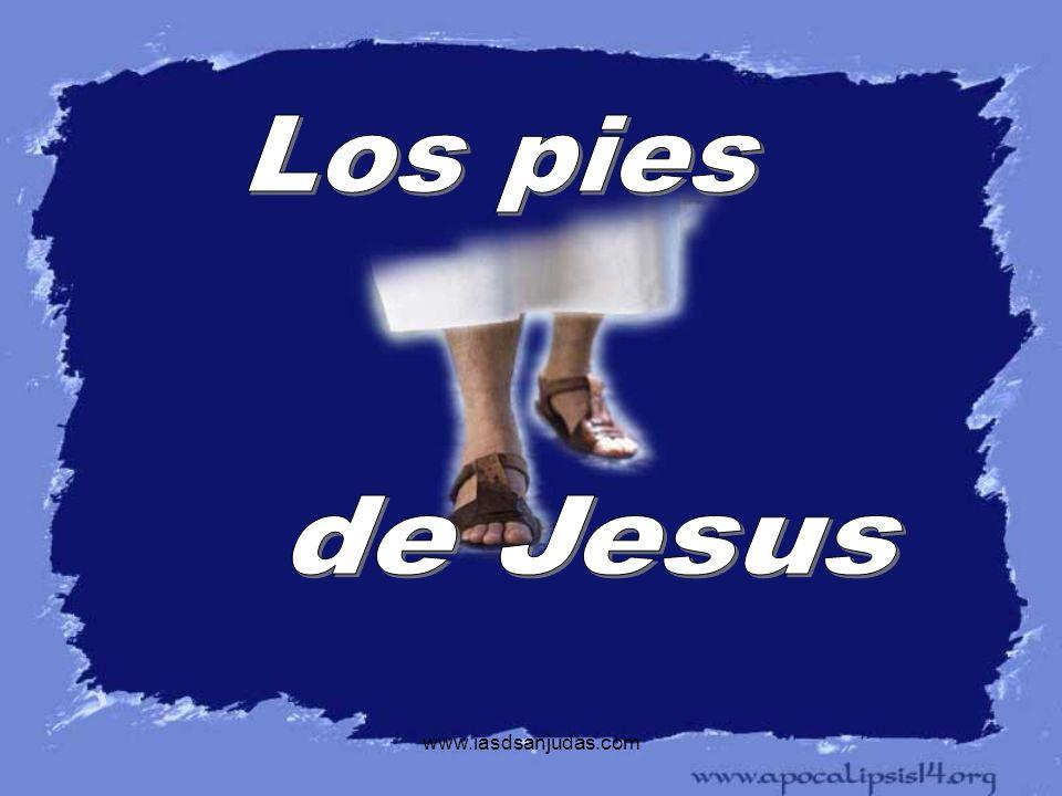 Los pies de Jesus www.iasdsanjudas.com
