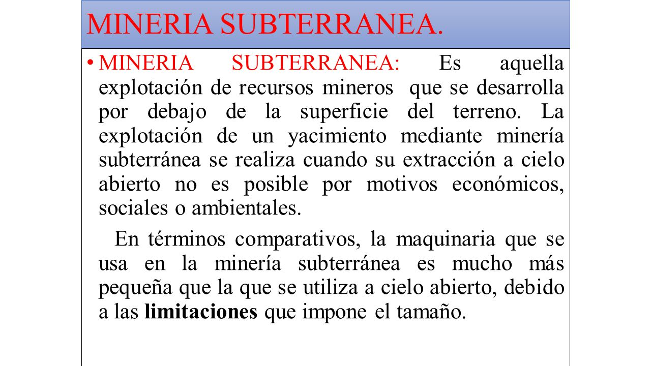 MINERIA SUBTERRANEA.