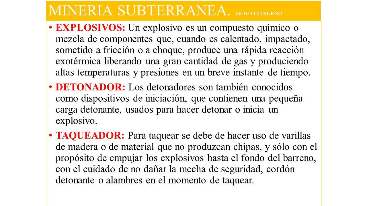 MINERIA SUBTERRANEA. 08.10.14 II DIURNO.