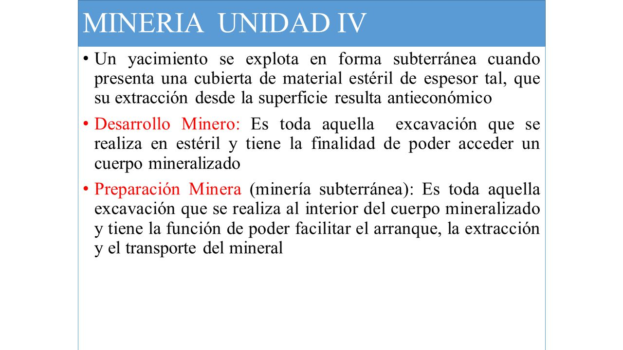 MINERIA UNIDAD IV