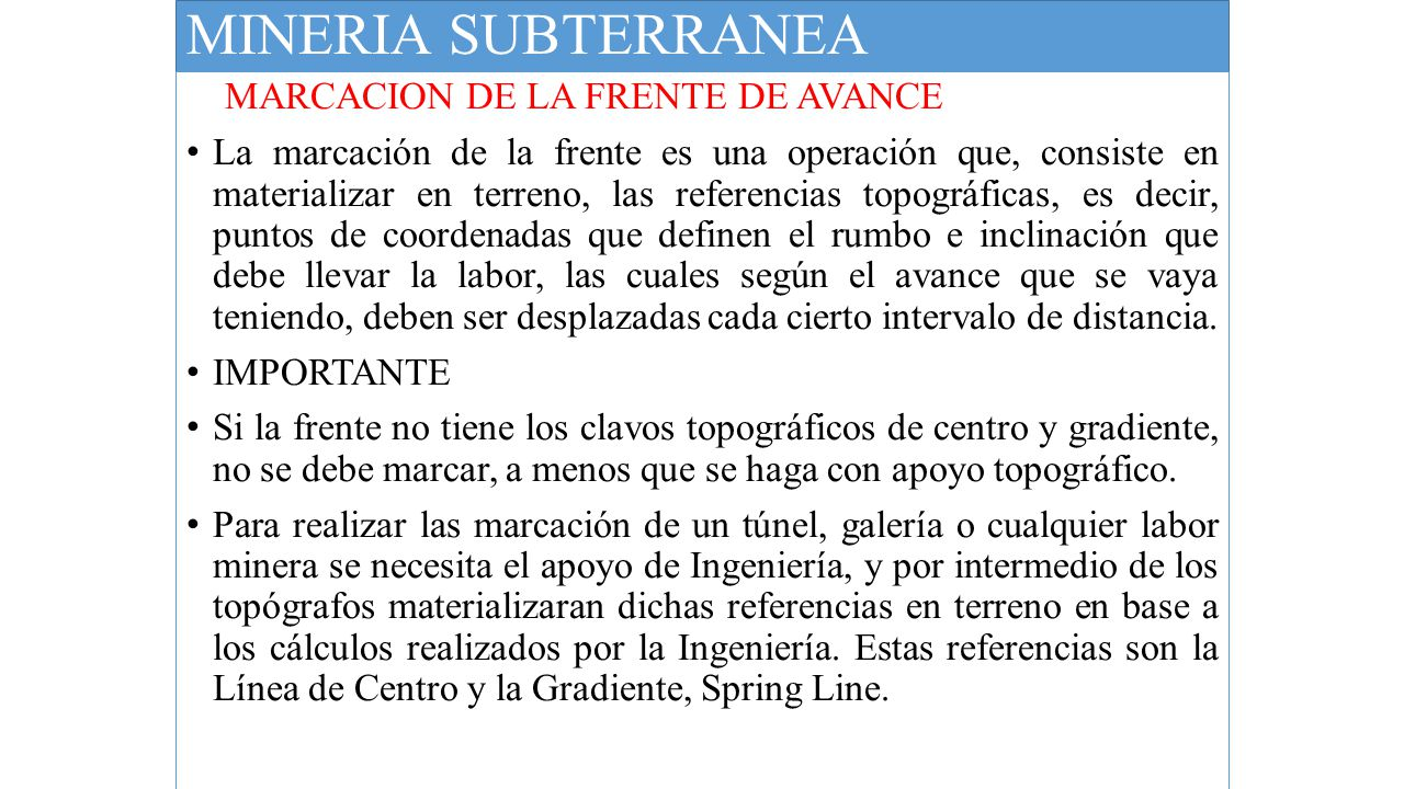 MINERIA SUBTERRANEA MARCACION DE LA FRENTE DE AVANCE