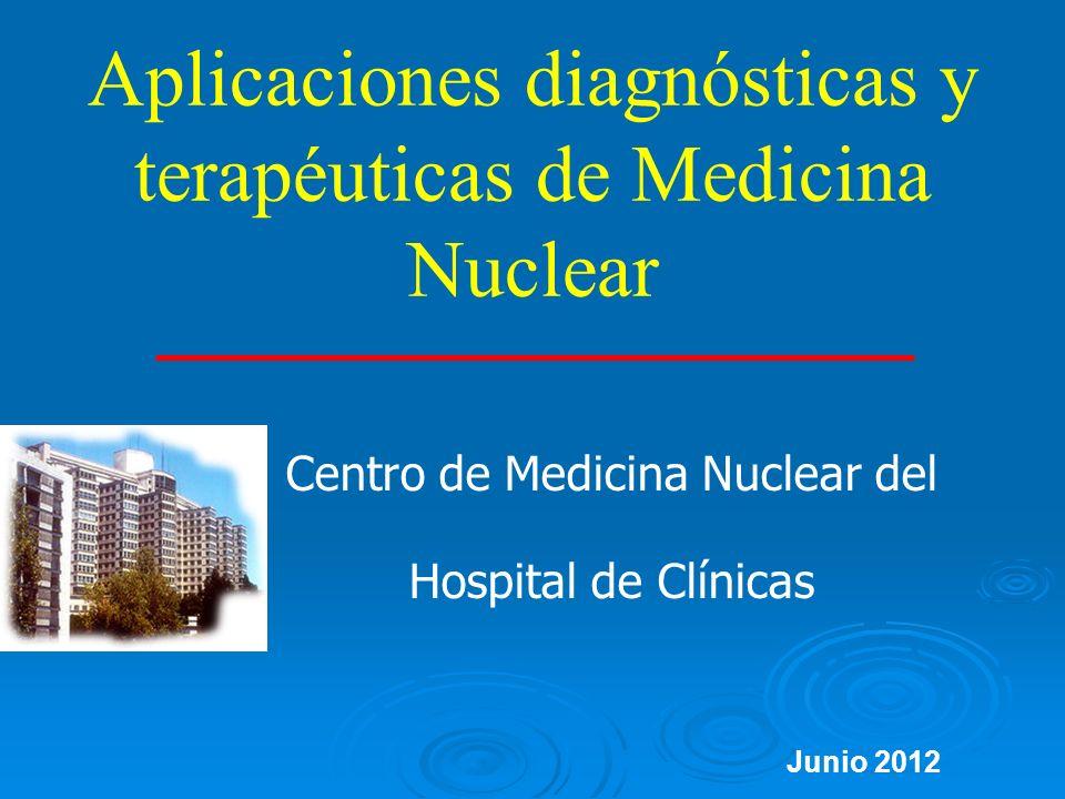 Aplicaciones diagnósticas y terapéuticas de Medicina Nuclear