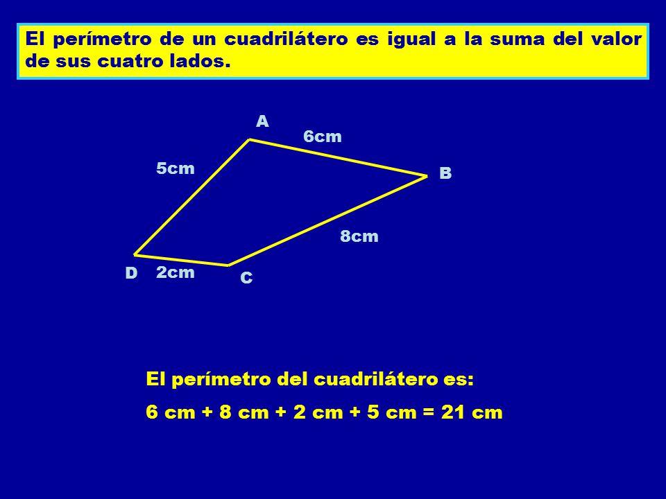 El perímetro del cuadrilátero es: 6 cm + 8 cm + 2 cm + 5 cm = 21 cm