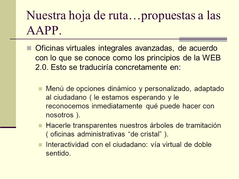 Nuestra hoja de ruta…propuestas a las AAPP.