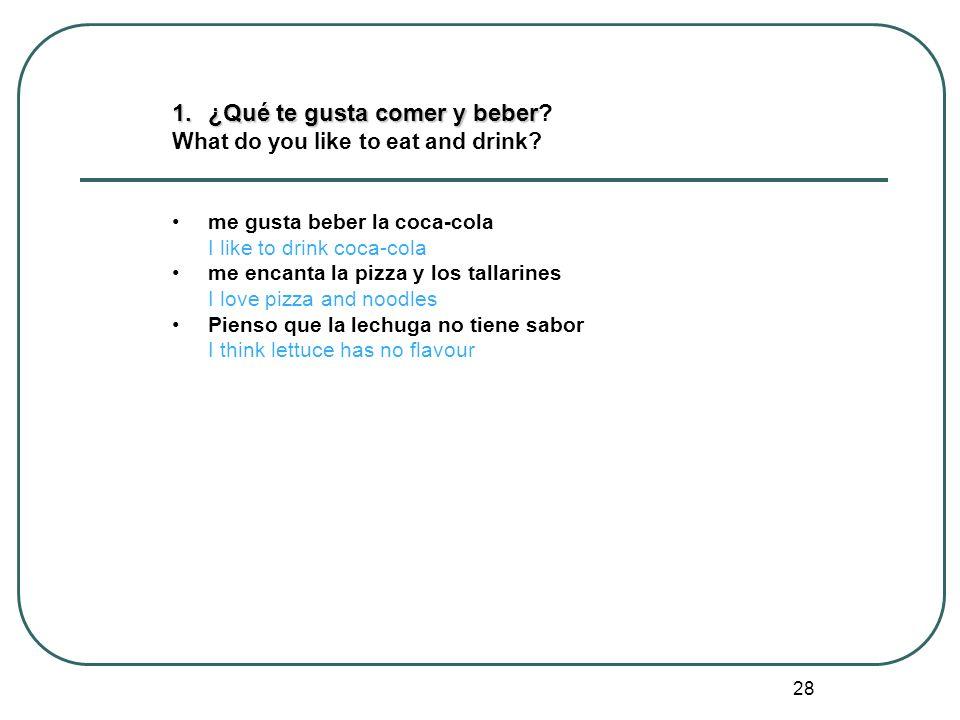¿Qué te gusta comer y beber