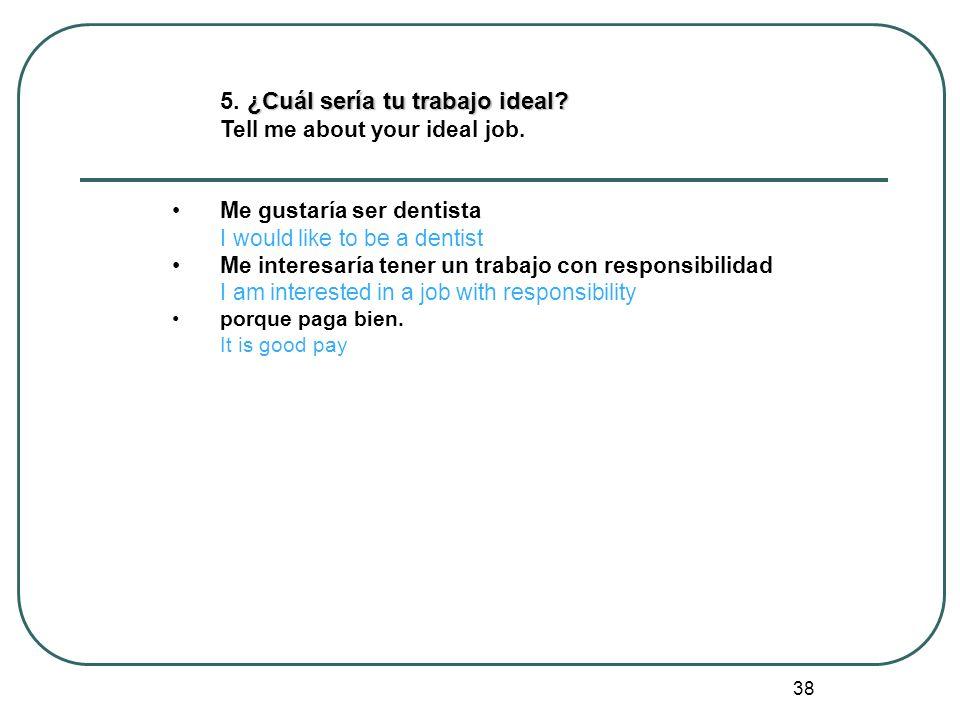 5. ¿Cuál sería tu trabajo ideal