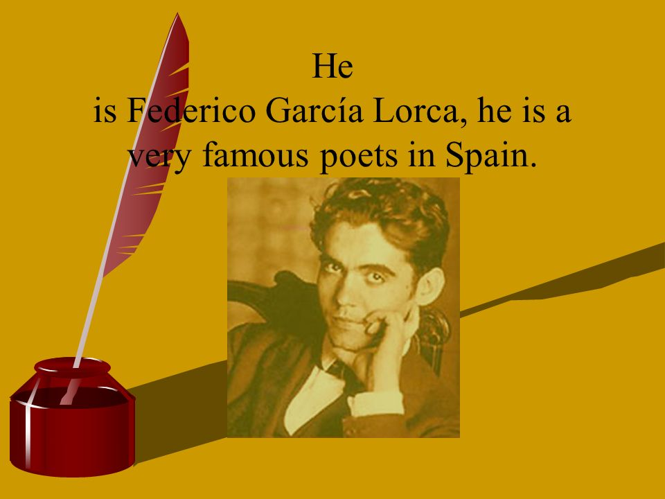 He is Federico García Lorca, he is a very famous poets in Spain.