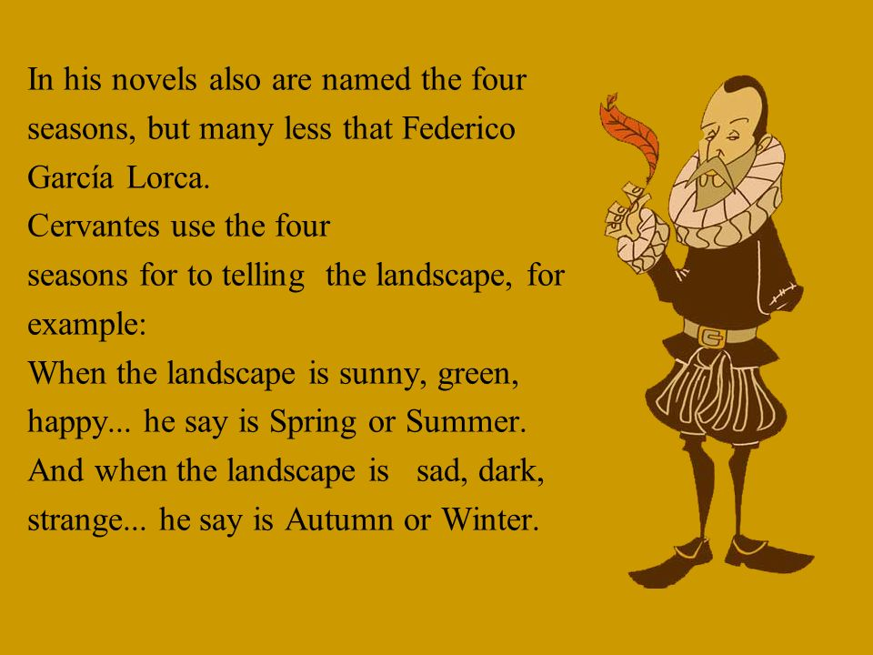 In his novels also are named the four