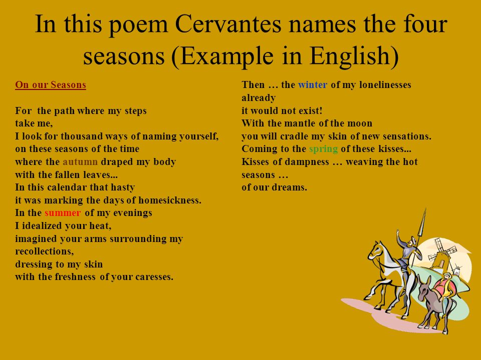 In this poem Cervantes names the four seasons (Example in English)